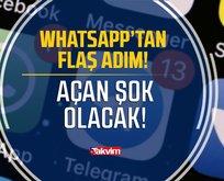 WhatsApp'tan beklenmedik adım! Bundan böyle...