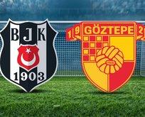 Beşiktaş-Göztepe maçı saat kaçta?