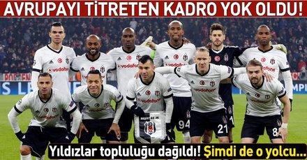 Beşiktaş'ın geçen yılki ilk 11'inden 7'si ayrıldı