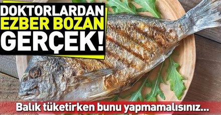 Balıktan maksimum düzeyde faydalanabilmek için dikkat edilmesi gereken kurallar