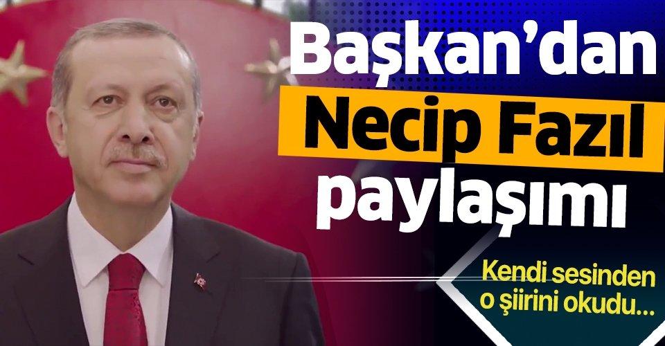 Başkan Erdoğan'dan Necip Fazıl Kısakürek'i anma mesajı