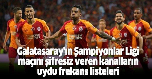 Galatasaray'ın Şampiyonlar Ligi maçını şifresiz veren kanallar