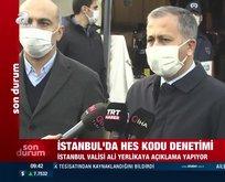 İstanbul'daki korona tablosu Vali'nin ses tonuna yansıdı