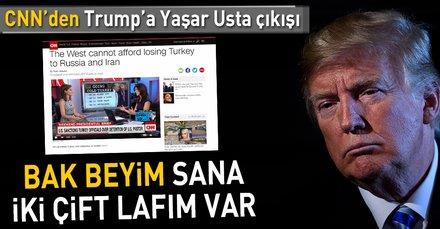 CNN International'dan Trump'a Türkiye uyarısı