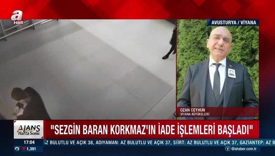 Son dakika: Sezgin Baran Korkmaz'ın Türkiye'ye iade süreci başlatıldı!
