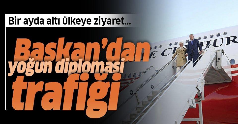 Başkan Erdoğan'dan yoğun diplomasi trafiği!