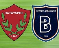 Hatayspor- Başakşehir | Ziraat Türkiye Kupası CANLI YAYIN