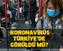 Koronavirüs son dakika açıklaması… Türkiye'de Koronavirüs var mı? Koronavirüs belirtileri nelerdir?