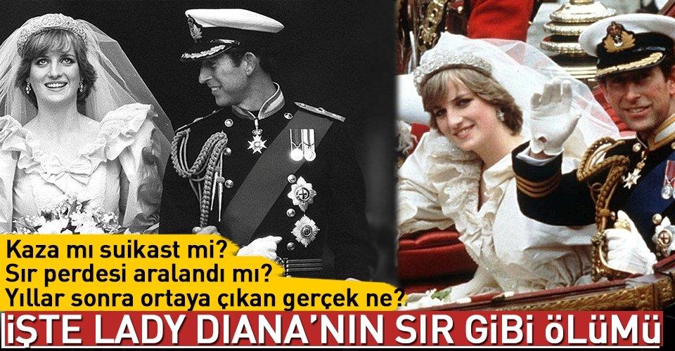 Galler Prensesi Lady Diana nasıl öldü?