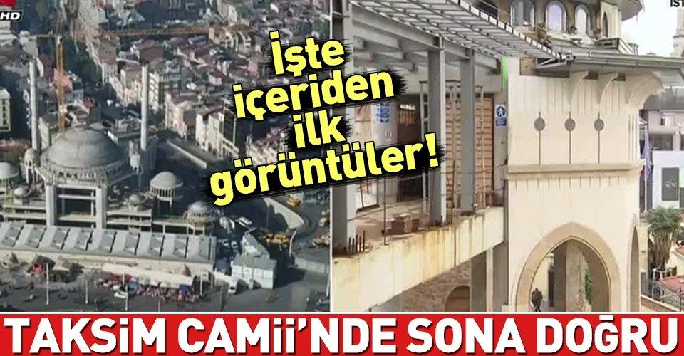 Taksim Camiinde sona doğru!