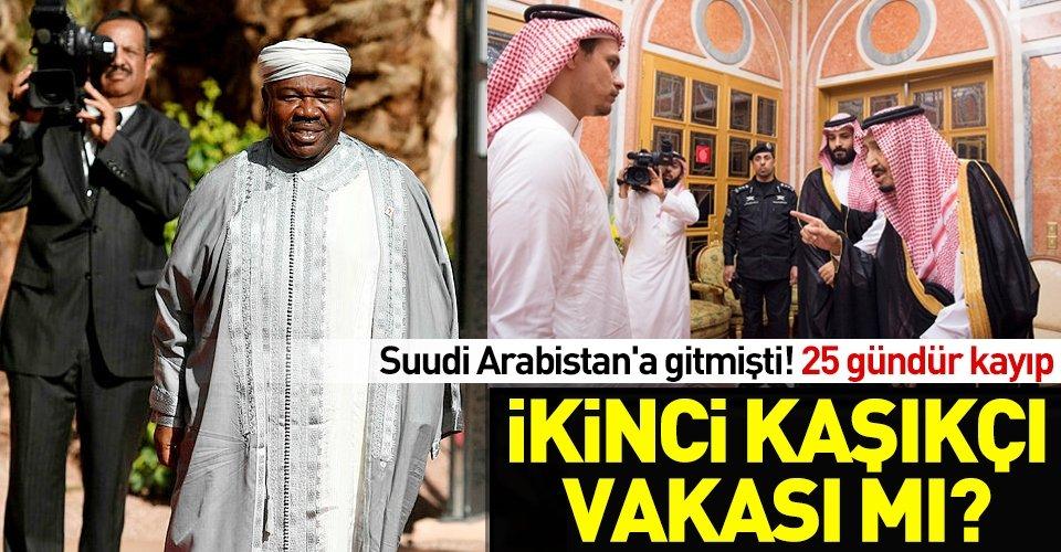 Gabon Cumhurbaşkanı Suudi Arabistanda kayboldu