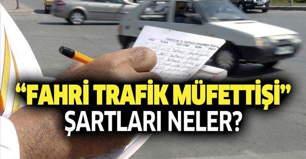 Fahri trafik müfettişi şartları neler?