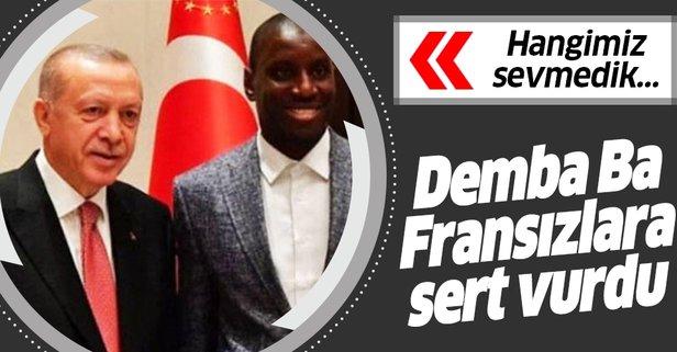 Demba Ba Fransız basınına Erdoğan'ı savundu