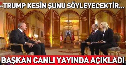 Son dakika... Başkan Erdoğan: Trump kesin şunu söyleyecektir...
