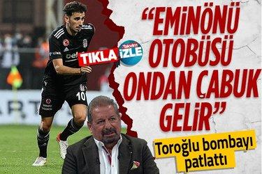 Altay-Beşiktaş maçının ardından Erman Toroğlu'ndan Oğuzhan Özyakup'a olay sözler: Eminönü otobüsü ondan çabuk geliyor