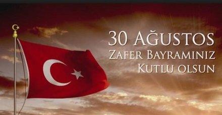 30 Ağustos Zafer Bayramı kutlama mesajları ve sözleri! 2018 Resimli Atatürk ve 30 Ağustos mesajları burada