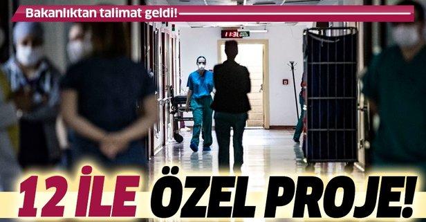 Sağlık Bakanlığı harekete geçti! 12 ile özel proje!