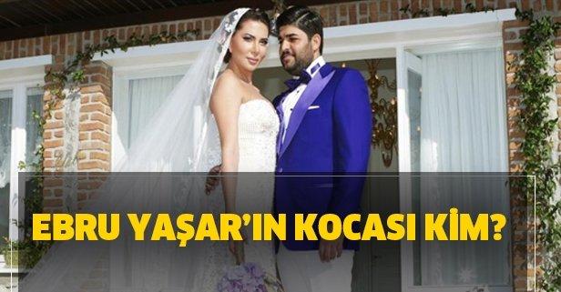 Ebru Yaşar kocası kim?
