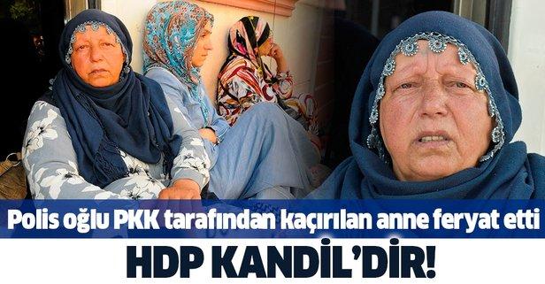 Polis oğlu PKK tarafından kaçırılan anne feryat etti