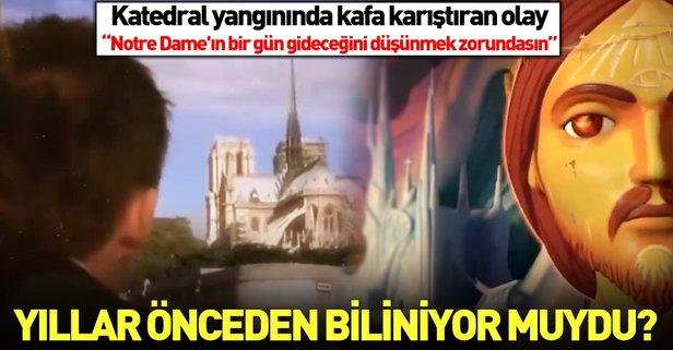 Notre Dame yangınını 15 yıl önceden mi bildiler?