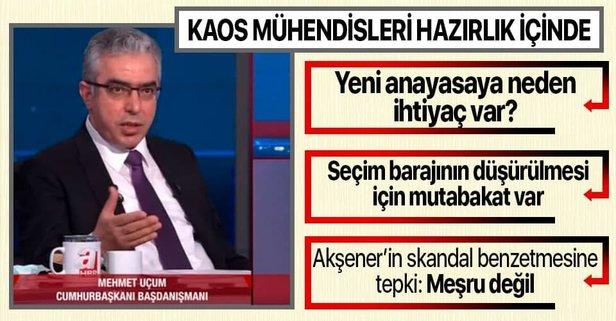 Mehmet Uçum'dan önemli açıklamalar
