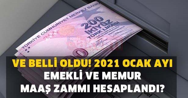 2021 Ocak ayı emekli ve memur maaş zammı hesaplaması yapıldı