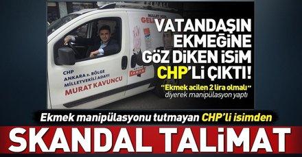Milletin ekmeğine göz diken CHPli isimden skandal talimat!