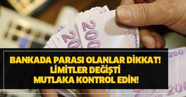 Bankada parası olanlar dikkat! Limitler değişti mutlaka kontrol edin!