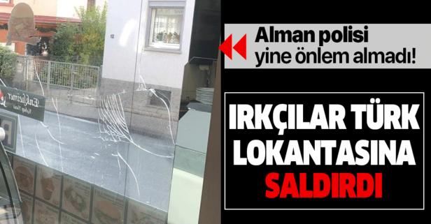 Almanya'da ırkçılar, Türk lokantasına saldırdı