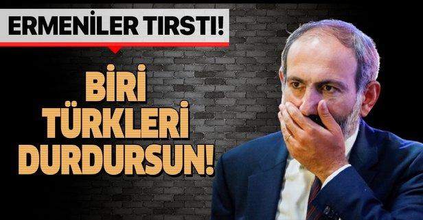 Ermeniler tırstı! Türkiye müdahale etmesin