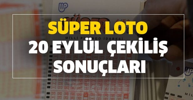 Süper Loto 20 Eylül çekiliş sonuçları için tıklayınız