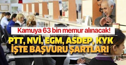 Hangi kurumlara personel alımı var? Kamuya PTT, NVİ, EGM, ASDEP, KYK 63 bin memur alımı başvuru şartları nedir?