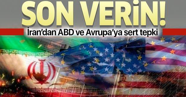 İran'dan ABD ve Avrupa'ya şok suçlama!