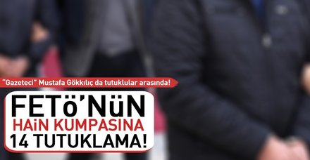 14 şüpheli 7 Şubat MİT kumpasında tutuklandı