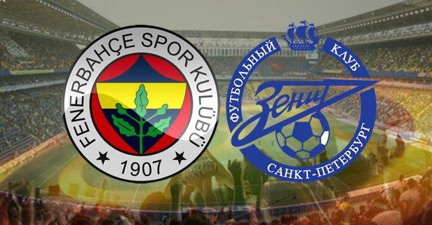 Fenerbahçe Zenit maçı ne zaman, hangi kanalda? UEFA Avrupa Ligi FB maçı saat kaçta?