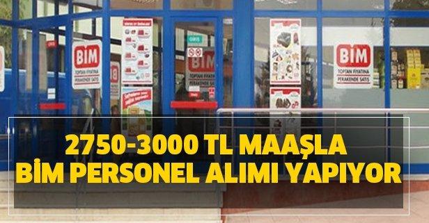 2750-3000 TL maaşla BİM personel alımı yapıyor