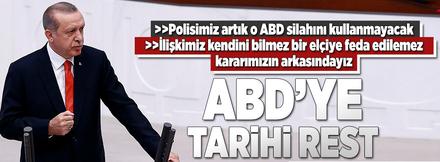 Erdoğan'dan ABD'ye tarihi rest