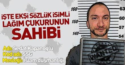 İslam'a ve Müslümanlara küfür eden Ekşi Sözlük'ün sahibi Sedat Kapanoğlu sabıkalı çıktı