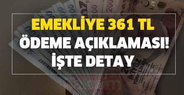 Son dakika: SGK SSK ve Bağkur'lu emekliye 361 TL ödeme açıklaması!