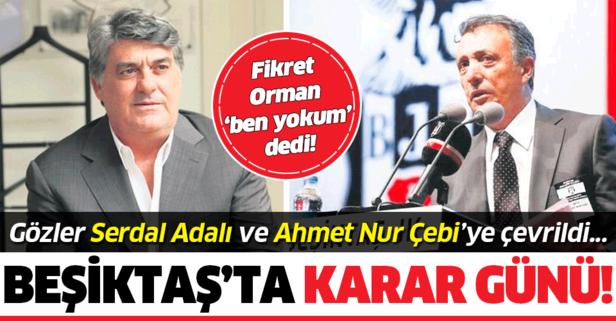 Beşiktaş'ta karar günü