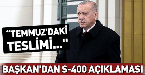 Başkan Erdoğan'dan kritik S-400 açıklaması