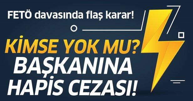 Kimse Yok Mu Derneği Başkanına FETÖ'den hapis!