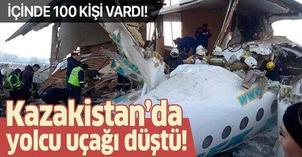 Kazakistan'da yolcu uçağı düştü!