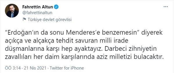 Menderes'in üzerinden Başkan Erdoğan'a hadsizce tehditte bulunan CHP'li  Altay'a İletişim Başkanı Fahrettin Altun'dan tepki - Takvim