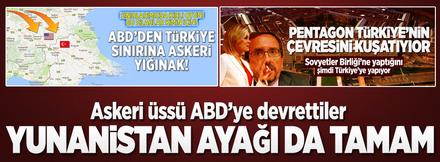 Türkiye'yi kuşatıyorlar! Yunanistan ayağı da tamam