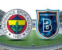 Fenerbahçe-Başakşehir maçı hangi kanalda?