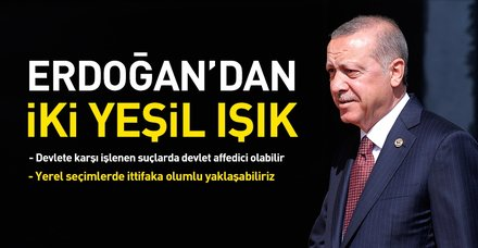 Son dakika: Başkan Erdoğan: Devlet kendisine karşı işlenen suçları affeder