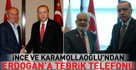 Muharrem İnce ve Karamollaoğlu'ndan Cumhurbaşkanı Erdoğan'a tebrik telefonu