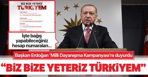 Erdoğan 'Milli Dayanışma Kampayası'nı duyurdu