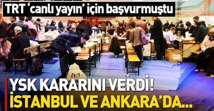 YSK'dan TRT'ye görüntü izni verildi